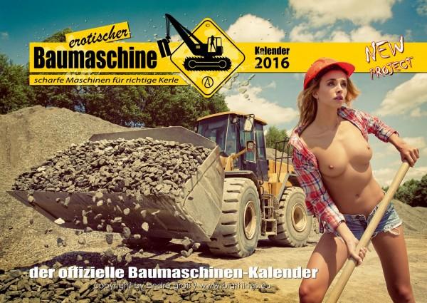 Erotischer Baumaschinenkalender 2016