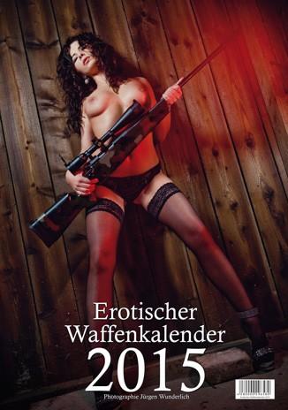 Erotischer Waffenkalender 2015